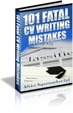 101 Fatal CV Writing Mistakes